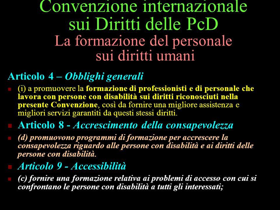 Convenzione internazionale sui Diritti delle PcD La formazione del personale sui diritti umani