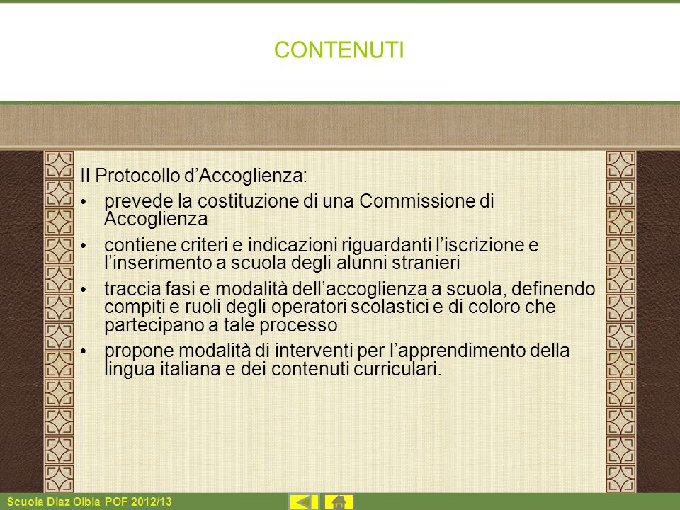 CONTENUTI Il Protocollo d'Accoglienza: