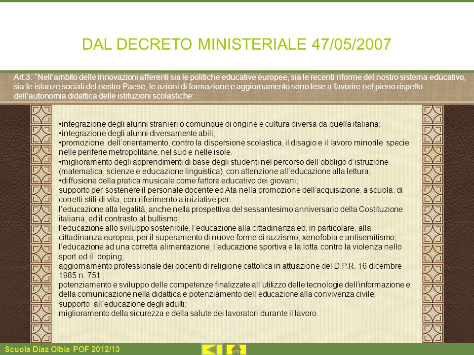DAL DECRETO MINISTERIALE 47/05/2007