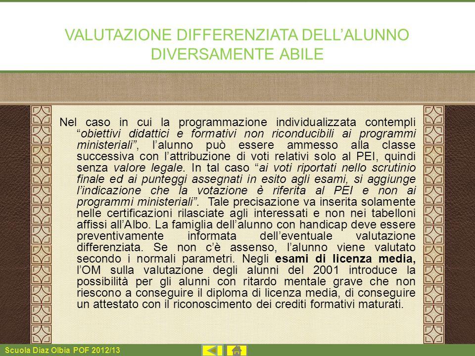 VALUTAZIONE DIFFERENZIATA DELL'ALUNNO DIVERSAMENTE ABILE