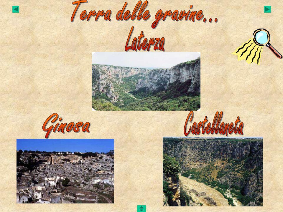 Terra delle gravine... Laterza Castellaneta Ginosa