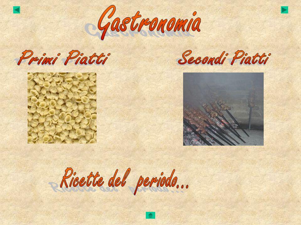 Gastronomia Primi Piatti Secondi Piatti Ricette del periodo...