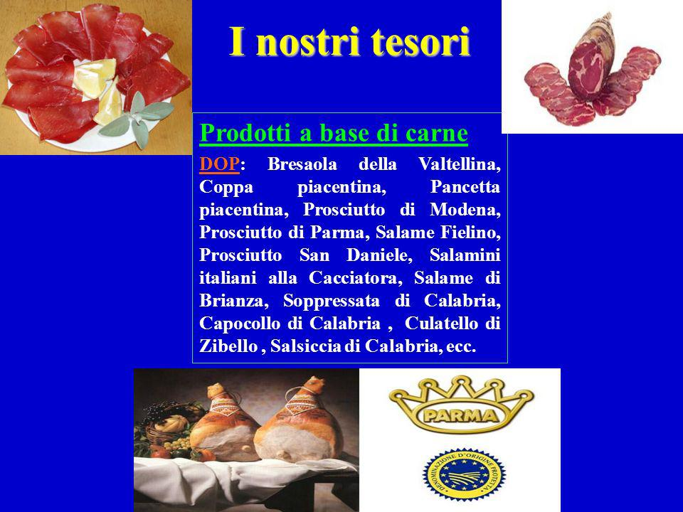 I nostri tesori Prodotti a base di carne