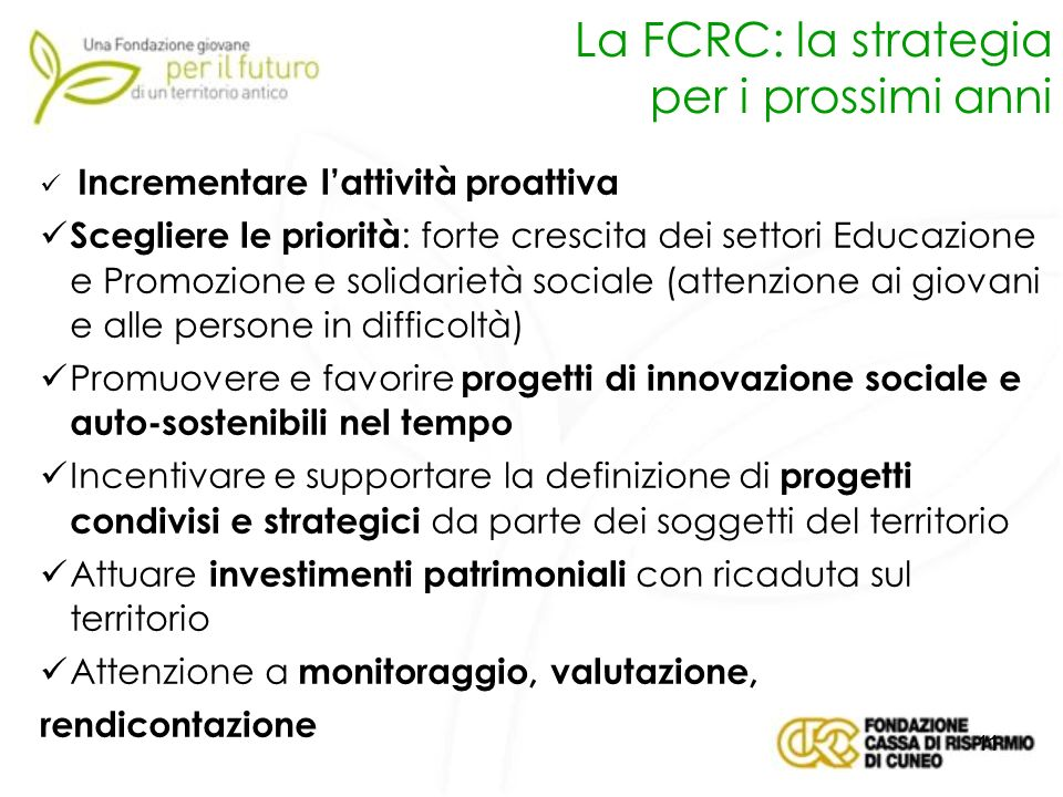 La FCRC: la strategia per i prossimi anni