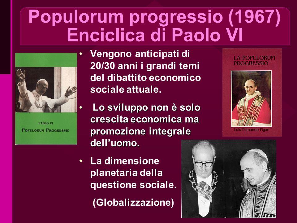 Populorum progressio (1967) Enciclica di Paolo VI