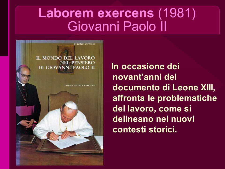 Laborem exercens (1981) Giovanni Paolo II