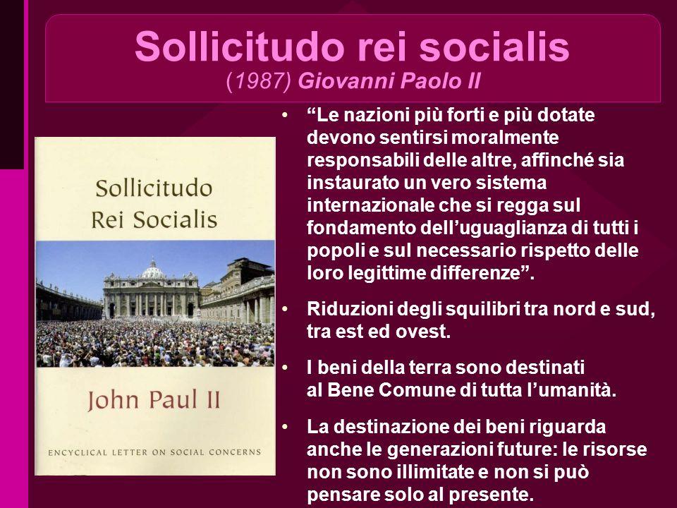 Sollicitudo rei socialis (1987) Giovanni Paolo II