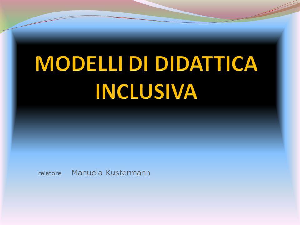 MODELLI DI DIDATTICA INCLUSIVA