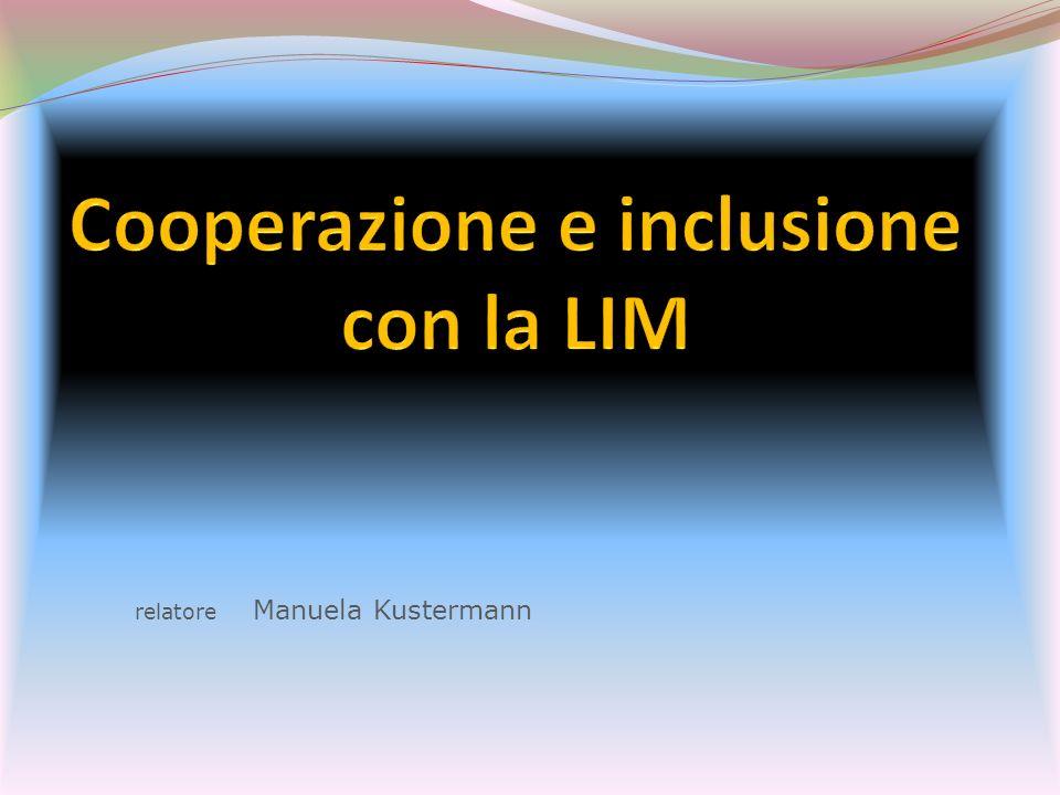 Cooperazione e inclusione con la LIM