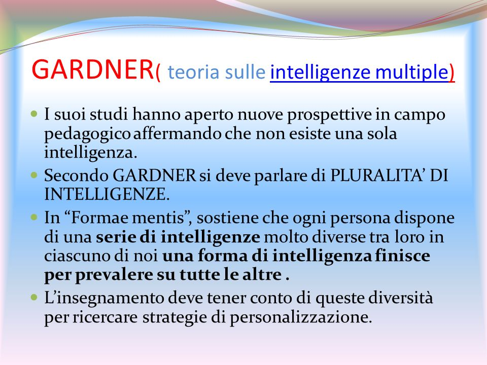 GARDNER( teoria sulle intelligenze multiple)