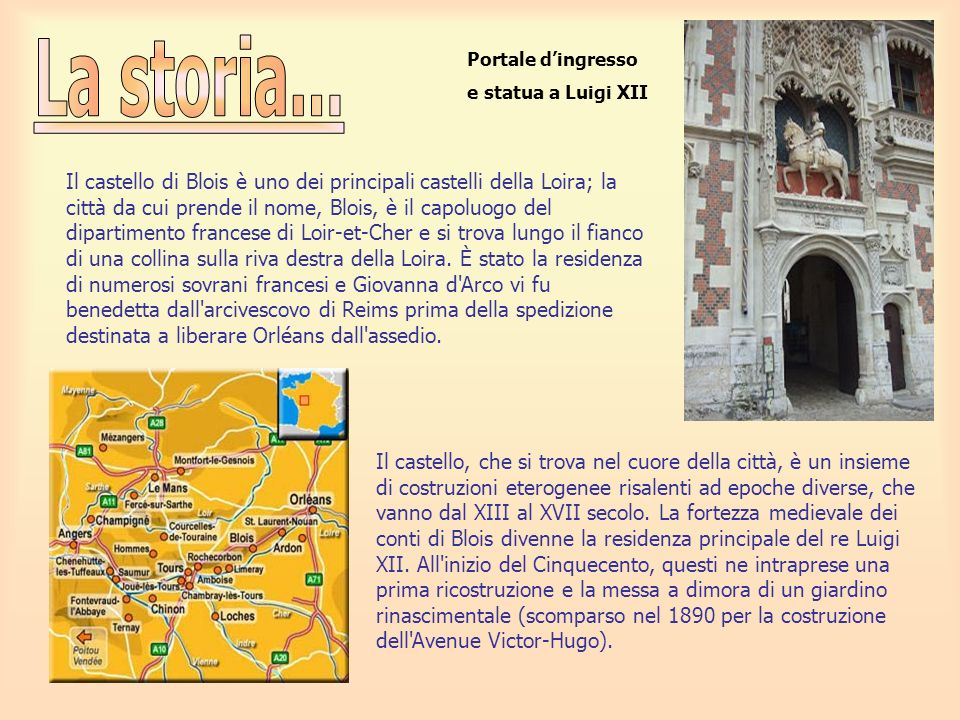 La storia...Portale d'ingresso. e statua a Luigi XII.