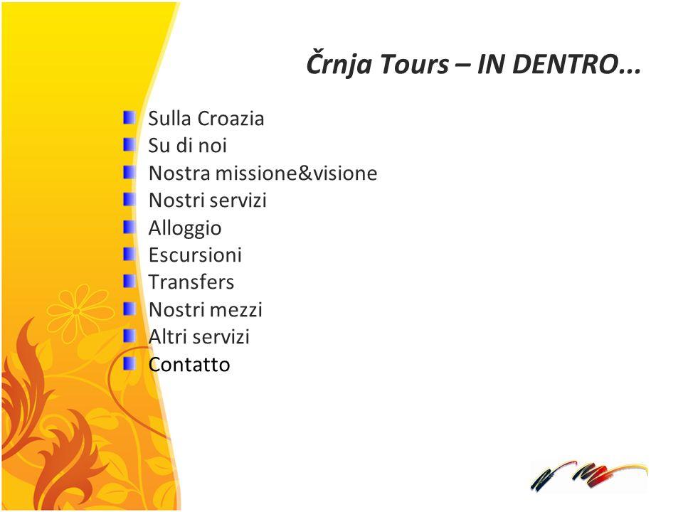 Črnja Tours – IN DENTRO... Sulla Croazia Su di noi