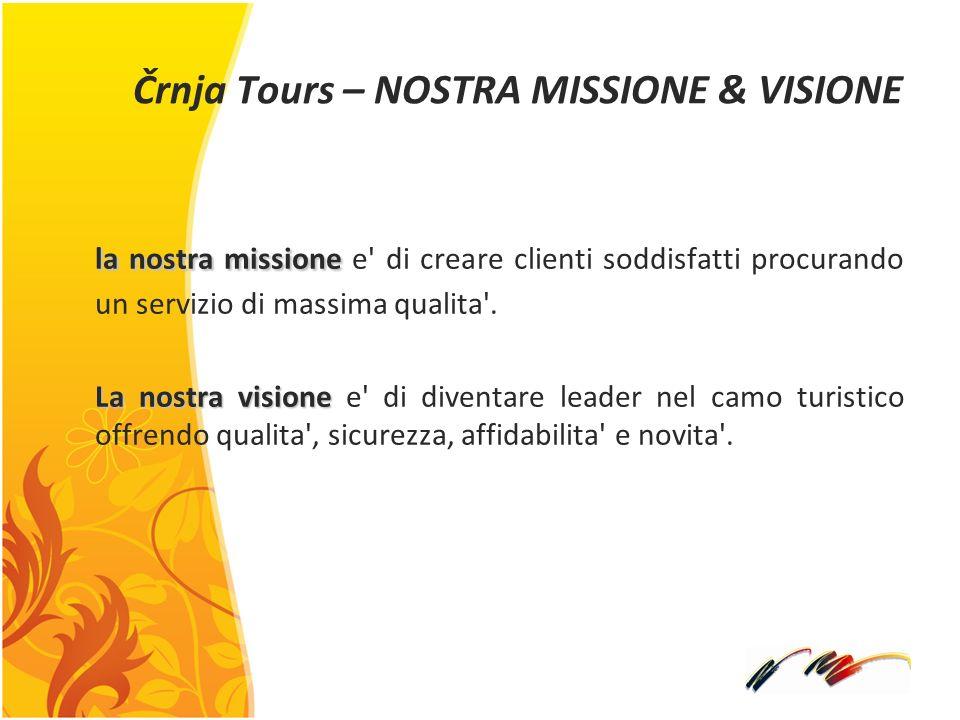 Črnja Tours – NOSTRA MISSIONE & VISIONE
