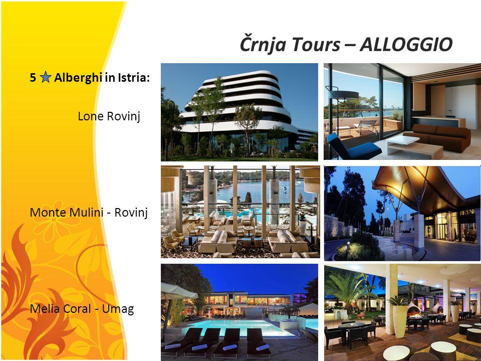 Črnja Tours – ALLOGGIO 5 Alberghi in Istria: Lone Rovinj