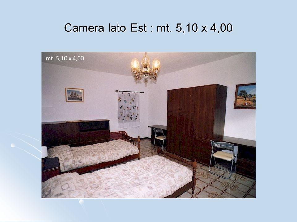 Camera lato Est : mt. 5,10 x 4,00