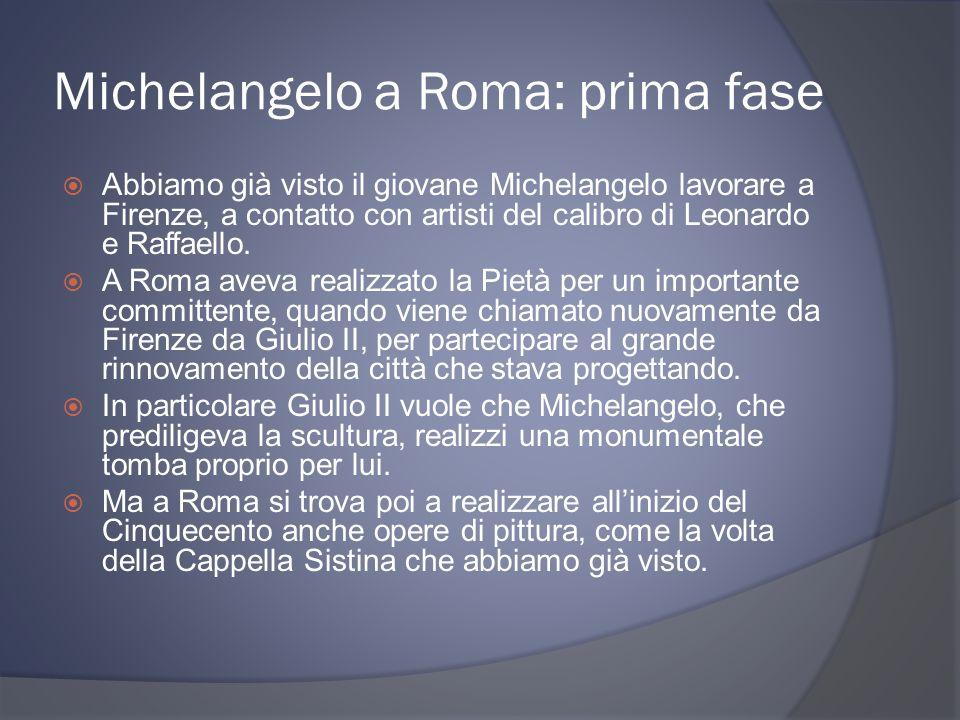 Michelangelo a Roma: prima fase