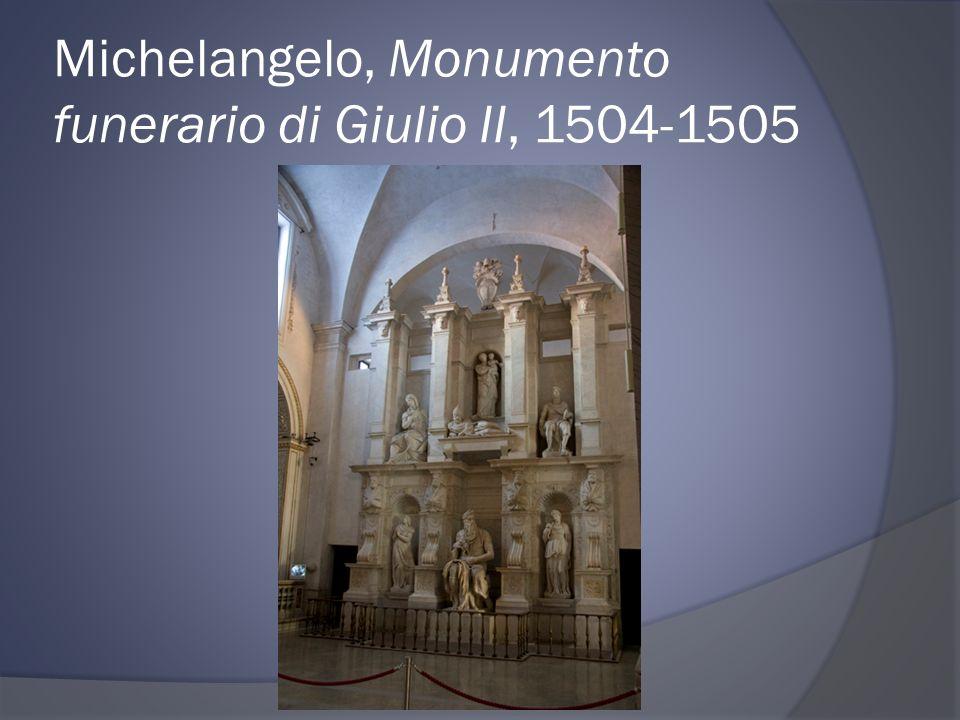 Michelangelo, Monumento funerario di Giulio II, 1504-1505