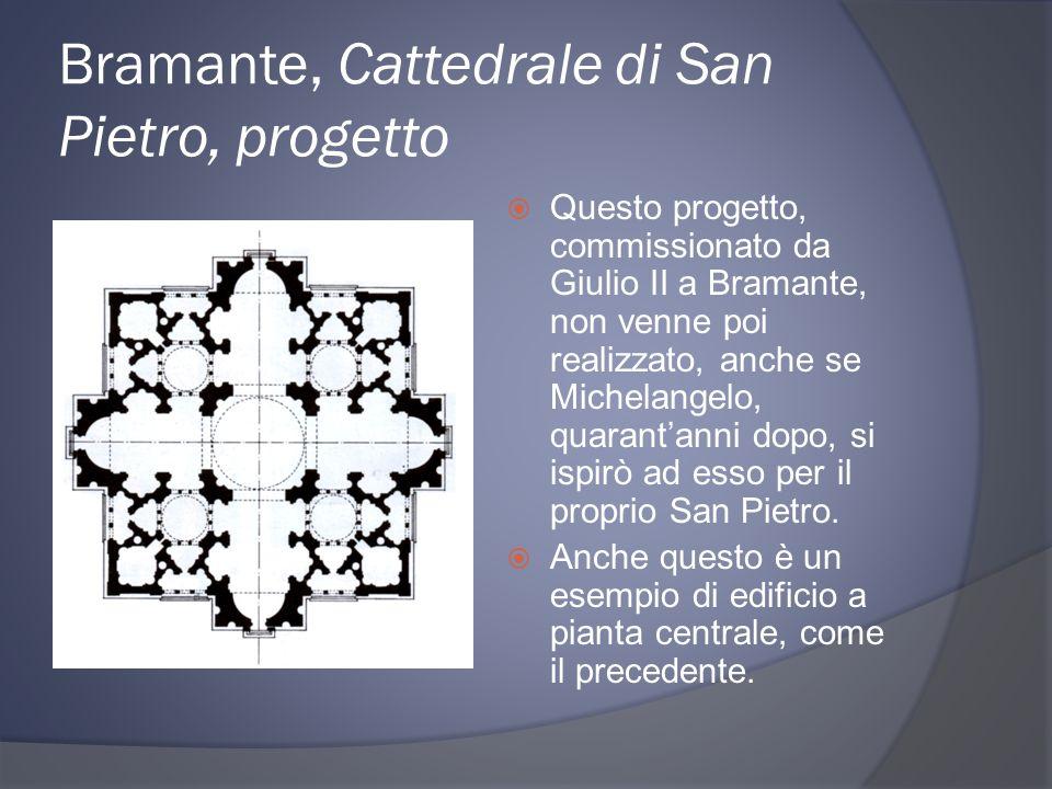 Bramante, Cattedrale di San Pietro, progetto