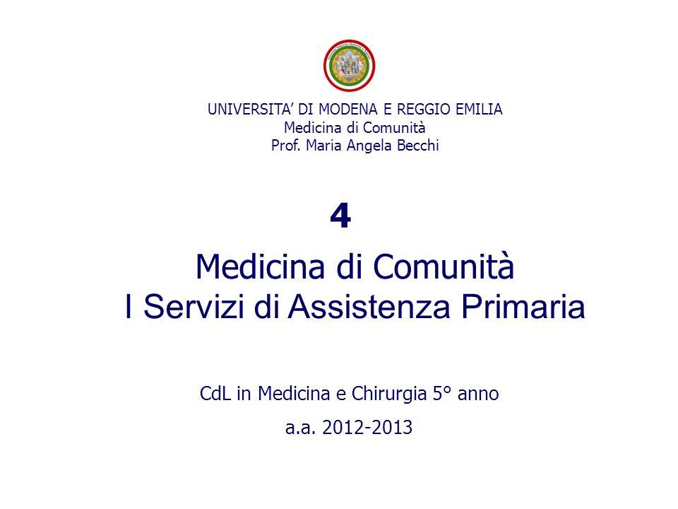 Medicina di Comunità I Servizi di Assistenza Primaria