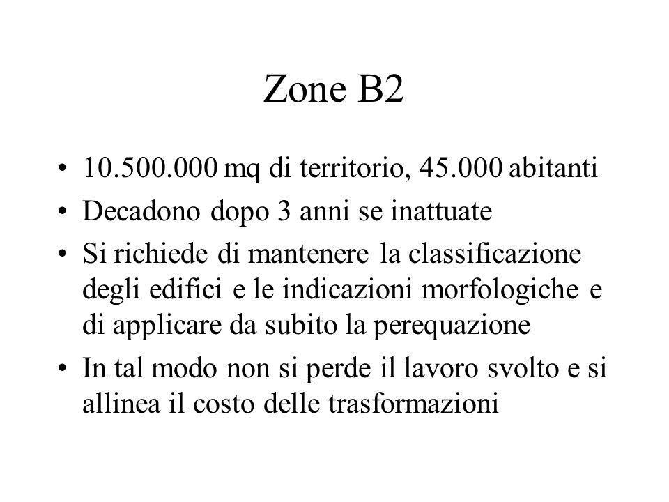 Zone B2 10.500.000 mq di territorio, 45.000 abitanti