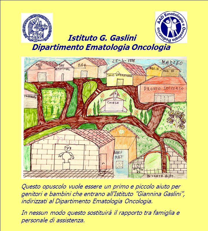 Istituto G. Gaslini Dipartimento Ematologia Oncologia