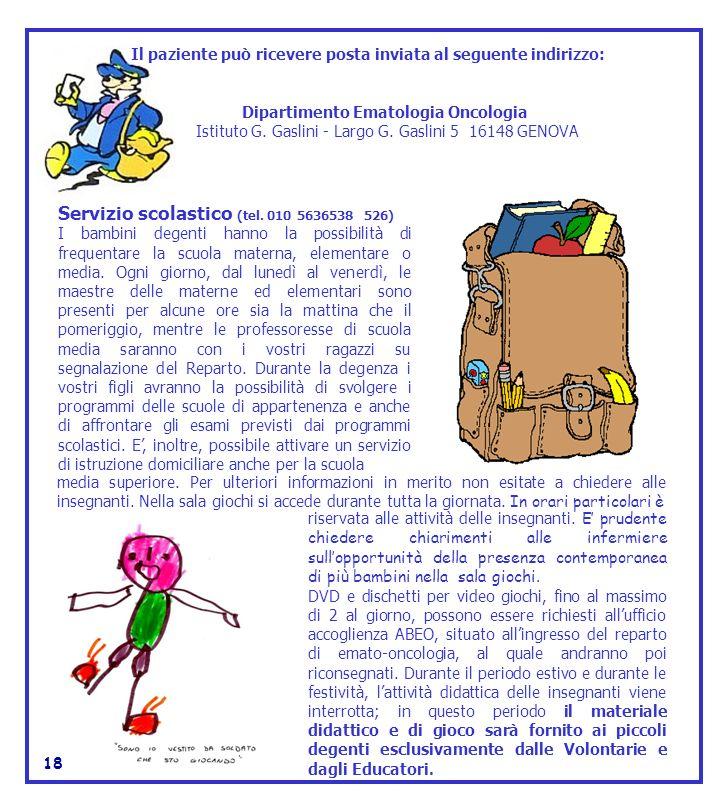 Servizio scolastico (tel. 010 5636538 526)