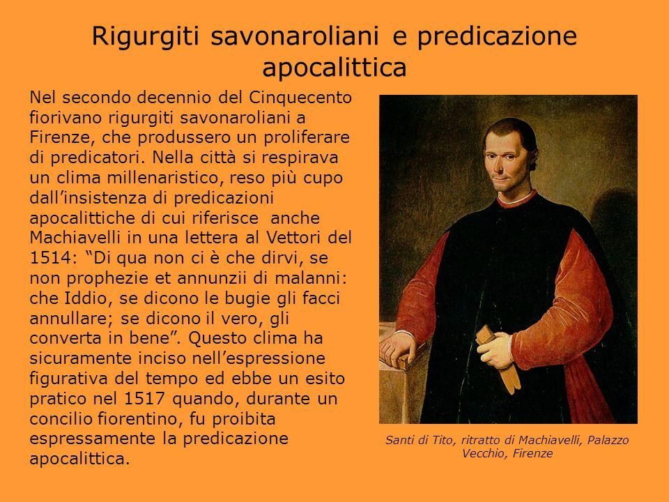 Rigurgiti savonaroliani e predicazione apocalittica