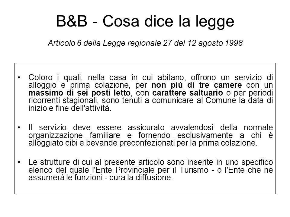 B&B - Cosa dice la legge Articolo 6 della Legge regionale 27 del 12 agosto 1998