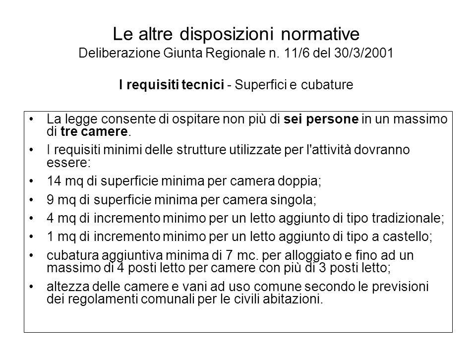 Le altre disposizioni normative Deliberazione Giunta Regionale n