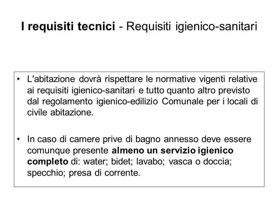 I requisiti tecnici - Requisiti igienico-sanitari