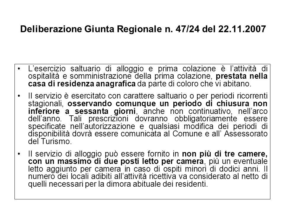 Deliberazione Giunta Regionale n. 47/24 del 22.11.2007