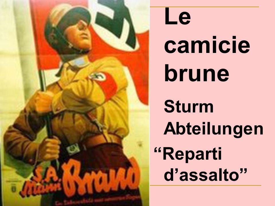 Le camicie brune Sturm Abteilungen Reparti d'assalto