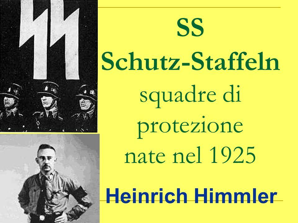 SS Schutz-Staffeln squadre di protezione nate nel 1925
