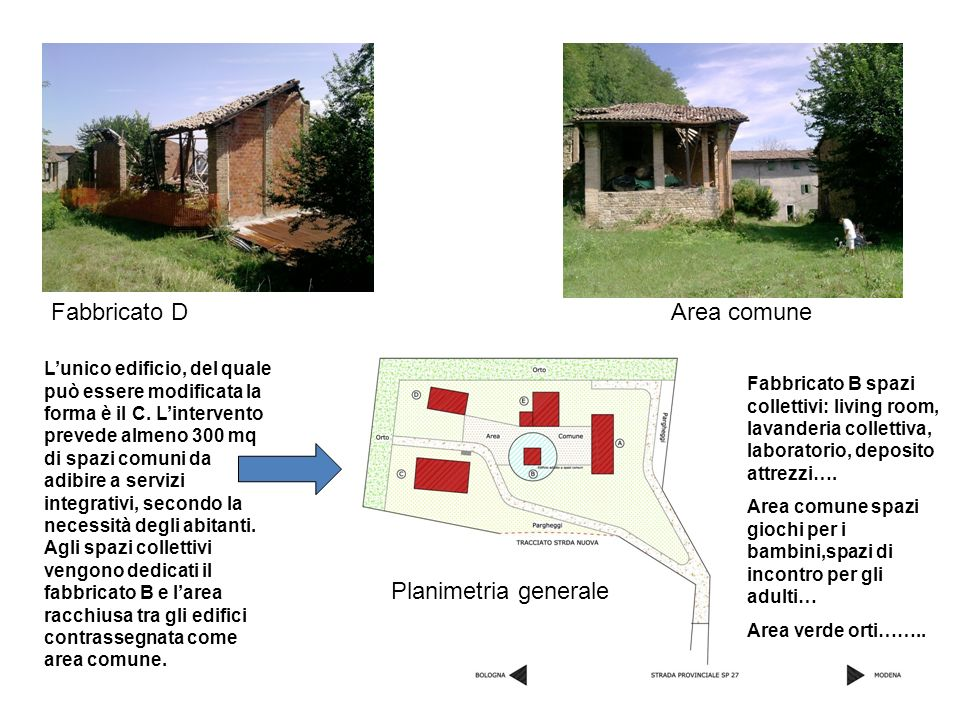 Fabbricato D Area comune Planimetria generale