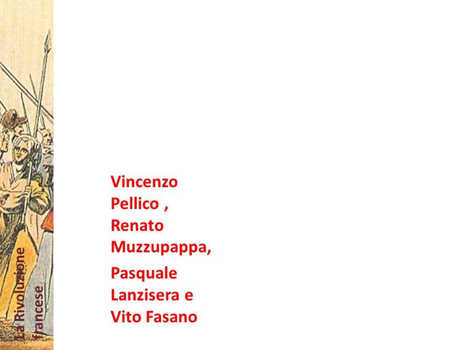Vincenzo Pellico , Renato Muzzupappa,