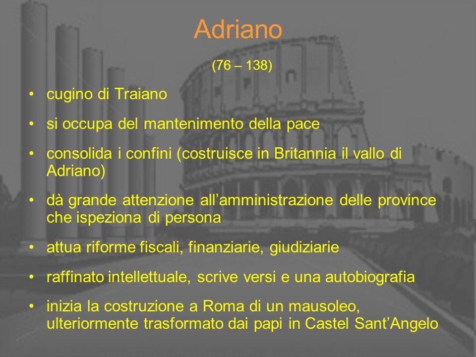 Adriano (76 – 138) cugino di Traiano