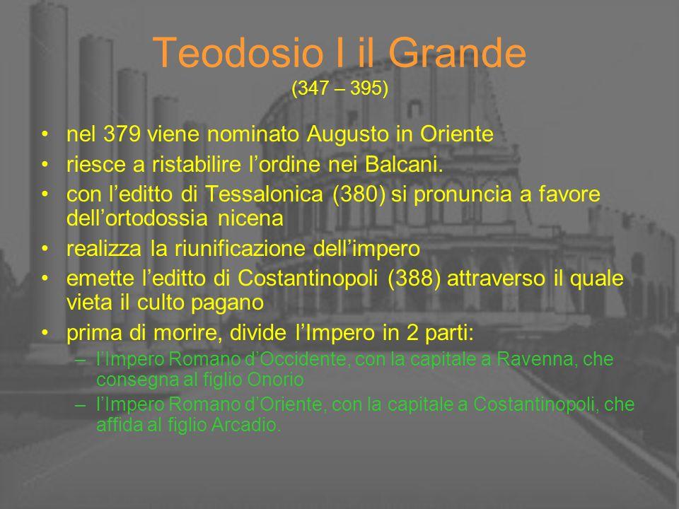 Teodosio I il Grande (347 – 395)