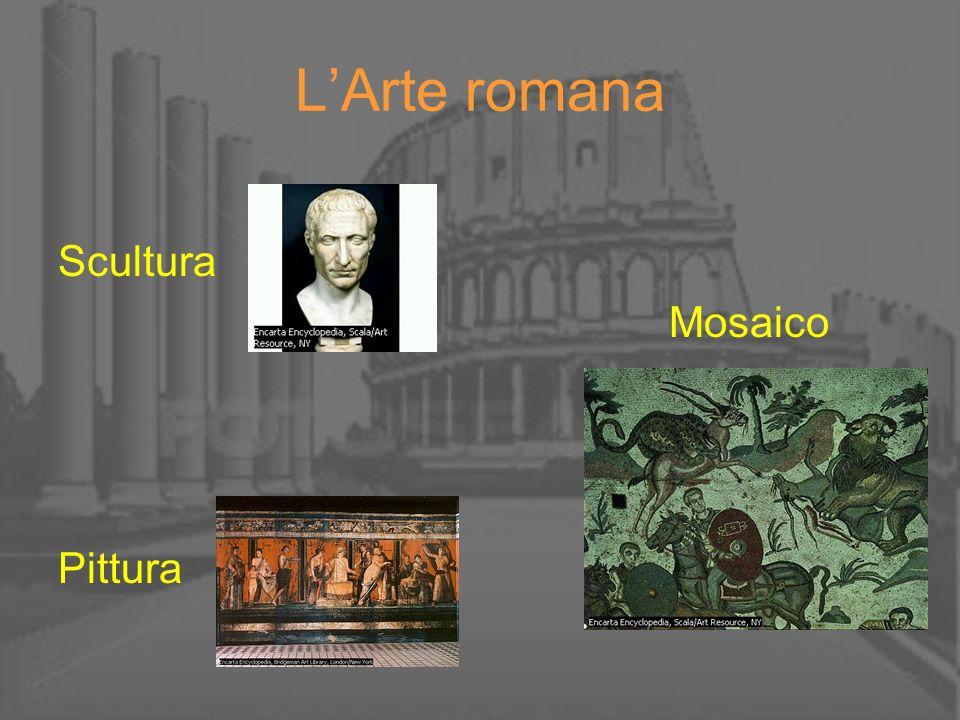 L'Arte romana Scultura Mosaico Pittura