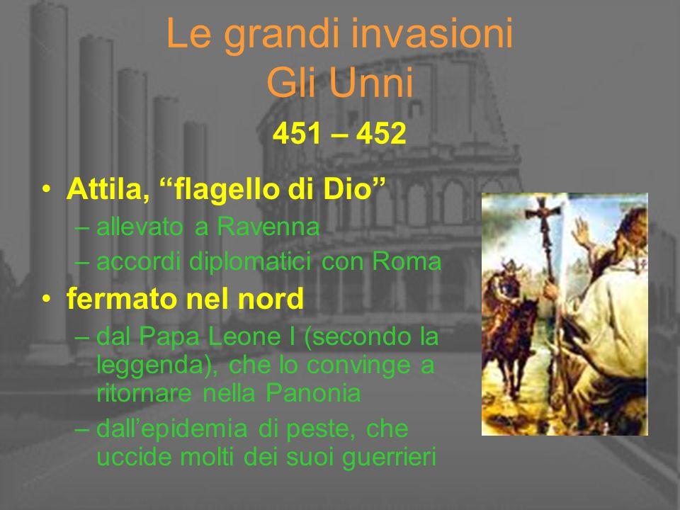 Le grandi invasioni Gli Unni 451 – 452