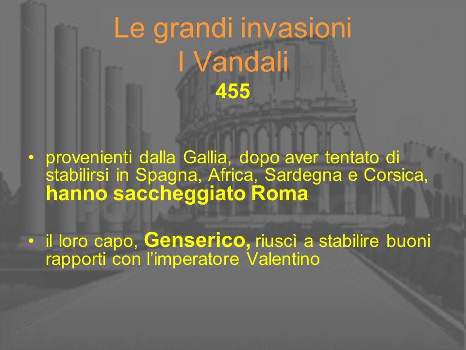 Le grandi invasioni I Vandali 455