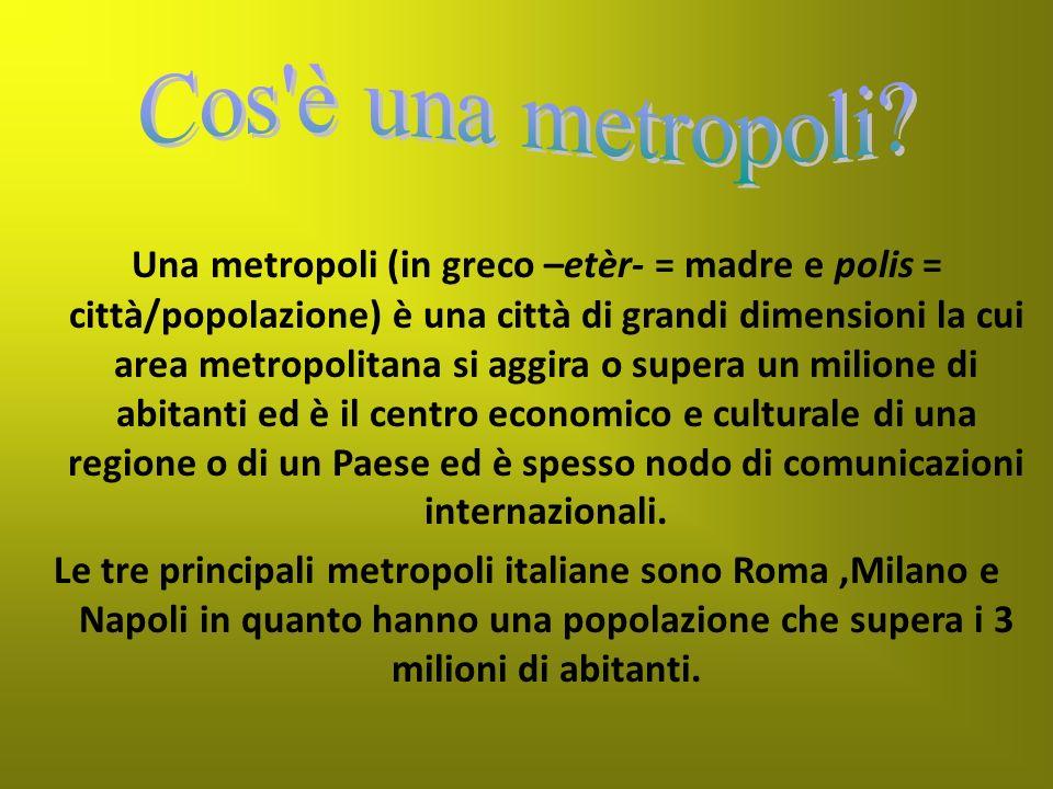 Cos è una metropoli