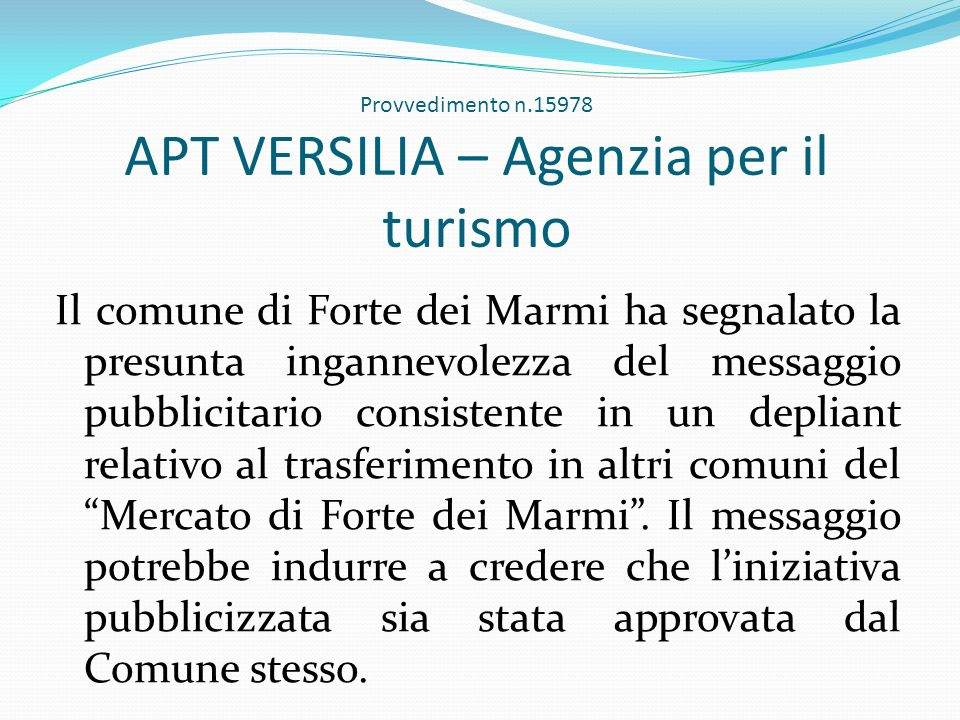 Provvedimento n.15978 APT VERSILIA – Agenzia per il turismo