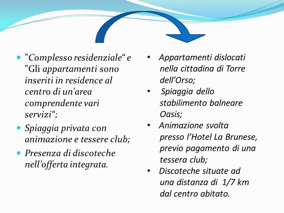 Complesso residenziale e Gli appartamenti sono inseriti in residence al centro di un area comprendente vari servizi ;