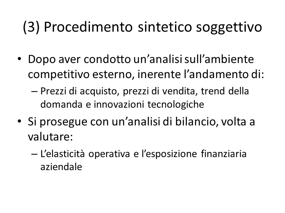 (3) Procedimento sintetico soggettivo