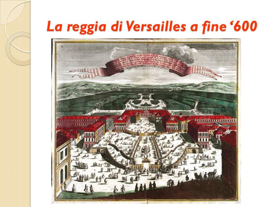 La reggia di Versailles a fine '600