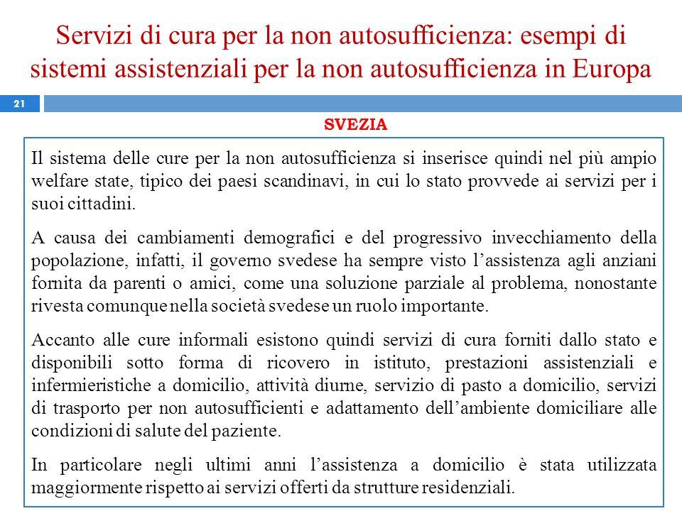 Servizi di cura per la non autosufficienza: esempi di sistemi assistenziali per la non autosufficienza in Europa