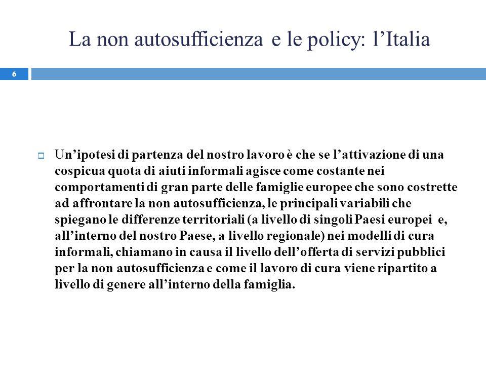 La non autosufficienza e le policy: l'Italia