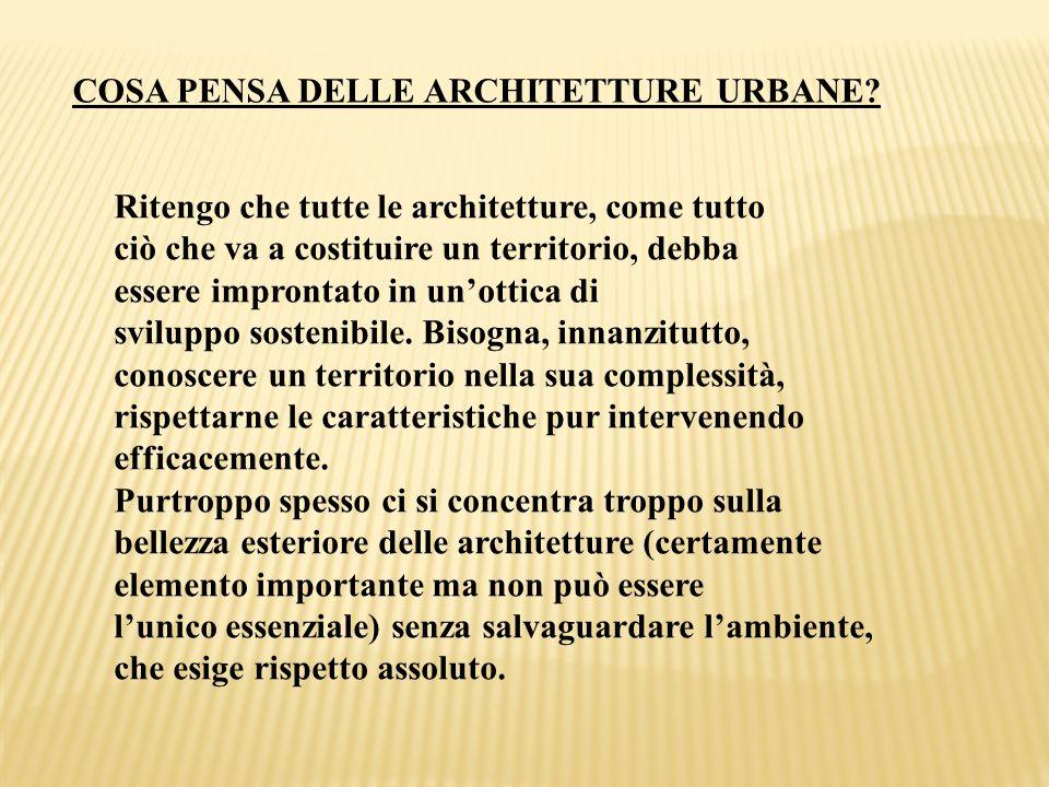 COSA PENSA DELLE ARCHITETTURE URBANE