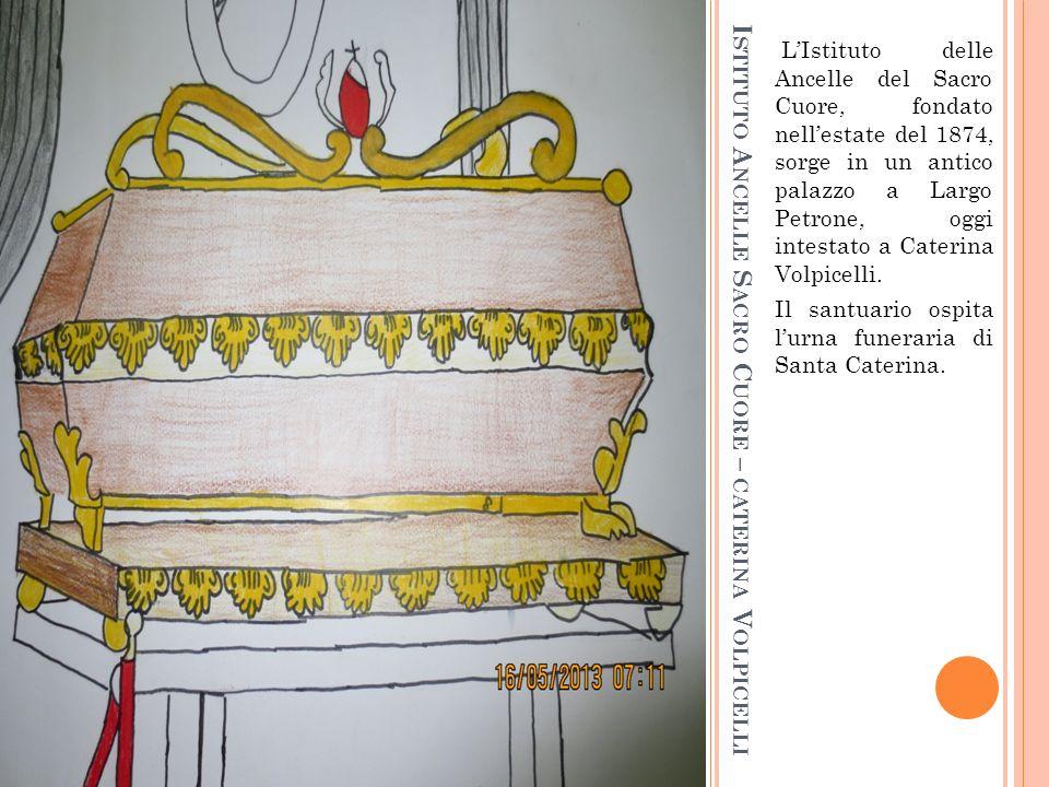 Istituto Ancelle Sacro Cuore – caterina Volpicelli