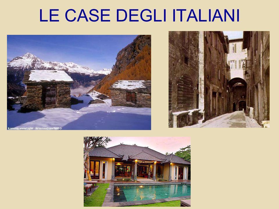 LE CASE DEGLI ITALIANI